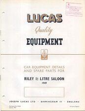 Riley 1½ Litre Saloon 1949 Lucas illustrated Spare Parts List No. CE524