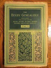 The Bixby Genealogy… (Part II)