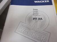 Wacker PT 2A Parts Book & Operators Manual