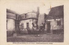 BERLES-AU-BOIS établissement A.Bray