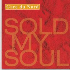 Gare Du Nord-Sold My Soul cd single