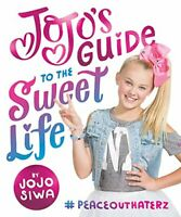 JoJo's Guide to the Sweet Life: #PeaceOutHaterz By JoJo Siwa Entertainment LLC