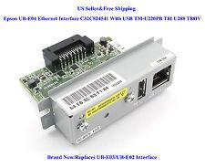 Epson UB-E04 Ethernet Interface C32C824541 With USB TM-U220PB T81 U288 T88IV New