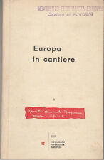 POLITICA EUROPA IN CANTIERE MOVIMENTO FEDERALISTA EUROPEO 1952