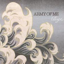 Army of Me CD - Citizen 2010 [Digipak] NEW