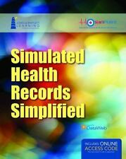 Simulated Health Records Simplified: Workbook and Online EHR Learning Portal