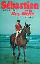 Sebastien Et La Mary Morgane   Cecile Aubry   Julliard