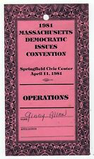 1981 MASSACHUSETTS DEMOCRATIC CONVENTION Issues PASS Ticket PARTY Springfield