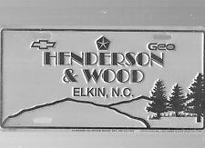HENDERSON & WOOD CHEVROLET-GEO DEALERSHIP LICENSE PLATE CAR TAG-ELKIN, N. C.