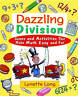 Dazzling Division. Games and Activities That Make Math Easy and Fun by Long, Lyn