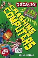 Crashing Computers (Totally),Michael Coleman,New Book mon0000012585
