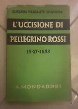 L'UCCISIONE DI PELLEGRINO ROSSI 15 XI 1848 COLONNA 1938