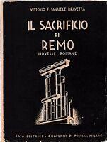 V. E. Bravetta Il Sacrificio di Remo novelle romane Ed. Quaderni di Poesia 1939