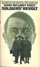 SOLDIERS' REVOLT Hans Hellmut Kirst - NOVEL - JULY 1944 NAZI COUP AGAINST HITLER