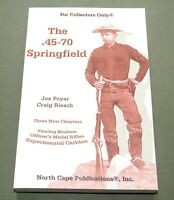 """"""".45-70 SPRINGFIELD"""" US ARMY INDIAN WARS TRAPDOOR RIFLE CARBINE REFERENCE BOOK"""