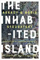Inhabited Island, Paperback by Strugatsky, Arkady; Strugatsky, Boris; Bromfie...