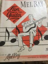mel bay fun with the guitar 1962 revised