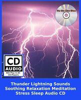 Thunder Lightning Sounds Soothing Relaxation Meditation Stress Sleep Audio CD