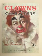 Clowns & Characters by Leon Franks(Walter T Foster #62)How to Paint