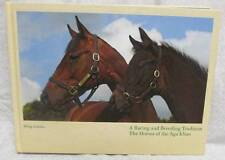 A Racing and Breeding Tradition Horses of Aga Kan by Jodidio, P.