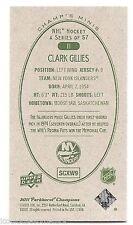 11/12 PARKHURST CHAMPIONS CHAMP'S MINIS GREEN BACK PARALLEL Clark Gillies #11