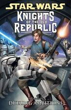 Star Wars Knights Old Republic Vol 7: Dueling Ambitions  (2009, Paperback)