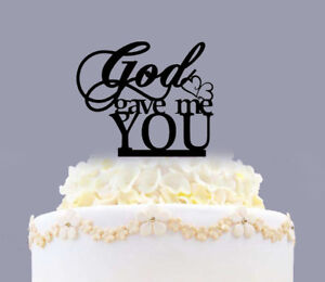 Acrylic God Gave Me You Anniversary Wedding Cake Topper Party Decoration