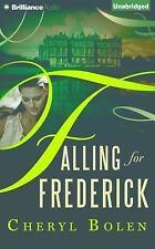 Falling for Frederick by Cheryl Bolen (2015, CD, Unabridged)