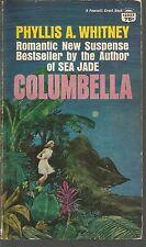 Columbella Phyllis A Whitney PB 1967