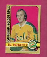 1972-73 OPC # 242 SEALS ED MCANEELEY  HIGH # EX-MT ROOKIE CARD (INV#2406)