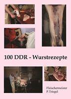 100 DDR Wurstrezepte (Broschüre) , Wurst selber machen