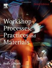 Workshop Processes, Practices and Materials, Third Edition (Paperback) by Bruce