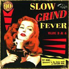 SLOW GRIND FEVER 3+4  CD NEUF