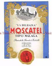 Unused 1940s URUGUAY Montevideo Ruiz de Fuente La Bilbaina Moscatel Wine Label