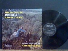 NATCHEZ TRACE  Immortal - The Best Of . . .  LP Folk/Country   Lovely copy !!