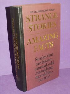 Strange Stories Amazing Facts Readers Digest Hardback Book Second revise 1977 (w