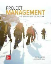 Loose Leaf for Project Management: the Managerial Process 7e by Erik W....