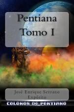 NEW Pentiana. Tomo I: Colonos de Pentiano (Spanish Edition)