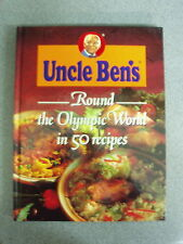 UNCLE BEN'S ROUND THE OLYMPIC WORLD IN 50 RECIPES  * £3.25 UK POST * H/B