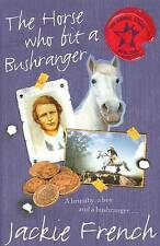 The Horse Who Bit a Bushranger by Jackie French (Paperback, 2010)