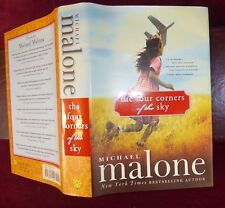 MICHAEL MALONE: FOUR CORNERS of SKY/SCARCE 2009 1st SIGNED
