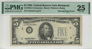 1995 $5 FEDERAL RESERVE NOTE RICHMOND MISSING PRINT ERROR PMG VERY FINE VF 25