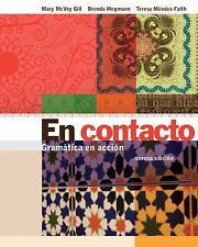 En contacto: Gramatica en accion by Mary McVey Gill, Brenda Wegmann, Teresa Men
