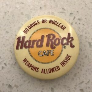 Hard Rock Cafe Vintage Pinback Button Pin No Drugs or Nuclear Weapons Allowed