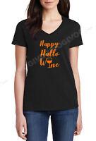 Ladies V-neck Happy Hallo Wine T Shirt Halloween Hallowine Wine Lovers Tee