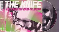 THE KNIFE You Take My Breath Away  - 4  Track  CD incl VIDEO