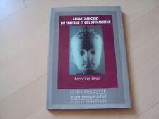 livre LES ARTS ANCIENS DU PAKISTAN ET DE L'AFGHANISTAN - Francine Tissot