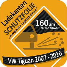 VW Tiguan 2007 bis 2016 Ladekantenschutz Folie Lackschutzfolie Auto Schutzfolie