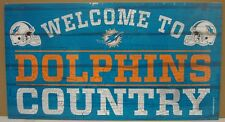 """MIAMI DOLPHINS WELCOME TO DOLPHINS COUNTRY WOOD SIGN 13""""X24'' NEW WINCRAFT"""