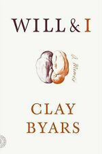 Will and I : A Memoir by Clay Byars (2016, Paperback)